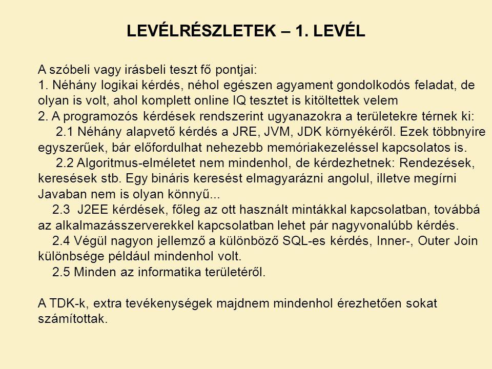 LEVÉLRÉSZLETEK – 1. LEVÉL A szóbeli vagy irásbeli teszt fő pontjai: 1.