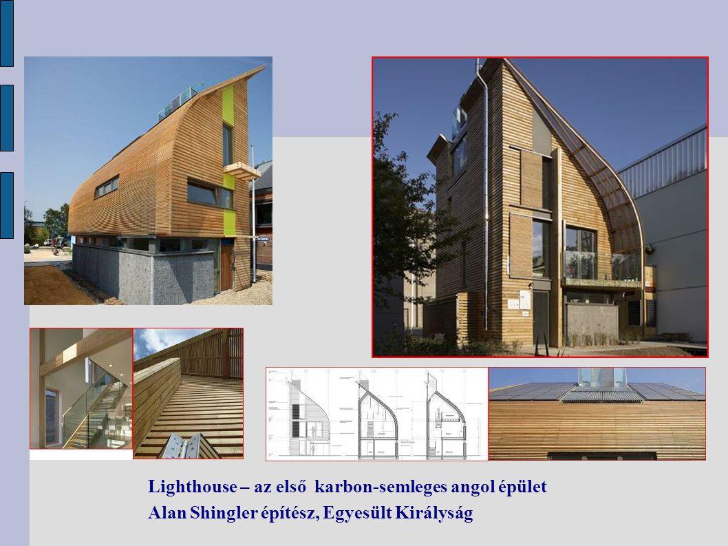 Lighthouse – az első karbon-semleges angol épület Alan Shingler építész, Egyesült Királyság