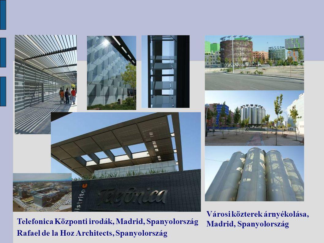 Telefonica Központi irodák, Madrid, Spanyolország Rafael de la Hoz Architects, Spanyolország Városi közterek árnyékolása, Madrid, Spanyolország