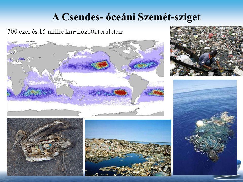 A Csendes- óceáni Szemét-sziget 700 ezer és 15 millió km 2 közötti területen.