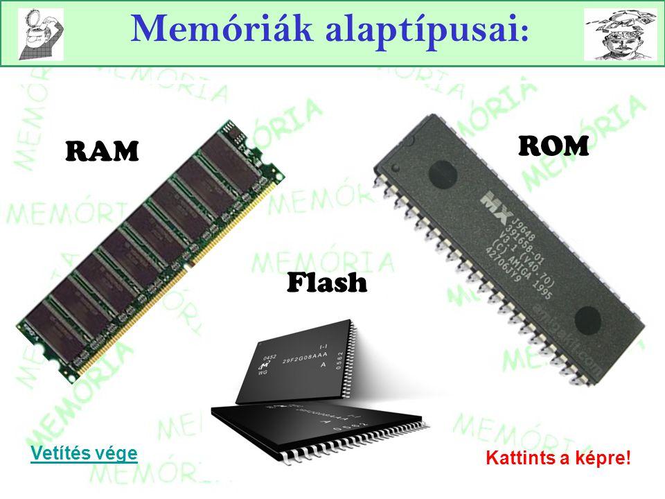 RAM memória Operatív tárnak nevezik.