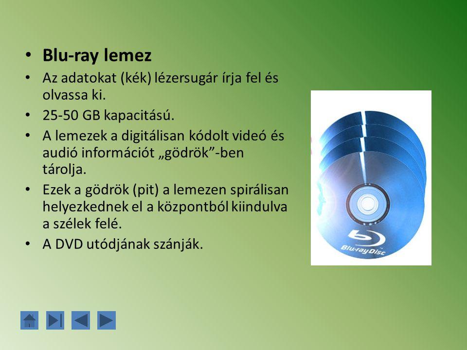 """Blu-ray lemez Az adatokat (kék) lézersugár írja fel és olvassa ki. 25-50 GB kapacitású. A lemezek a digitálisan kódolt videó és audió információt """"göd"""