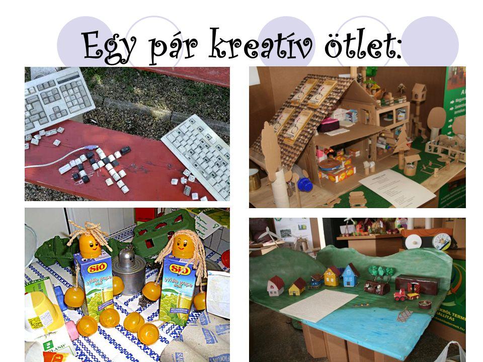 Egy pár kreatív ötlet: