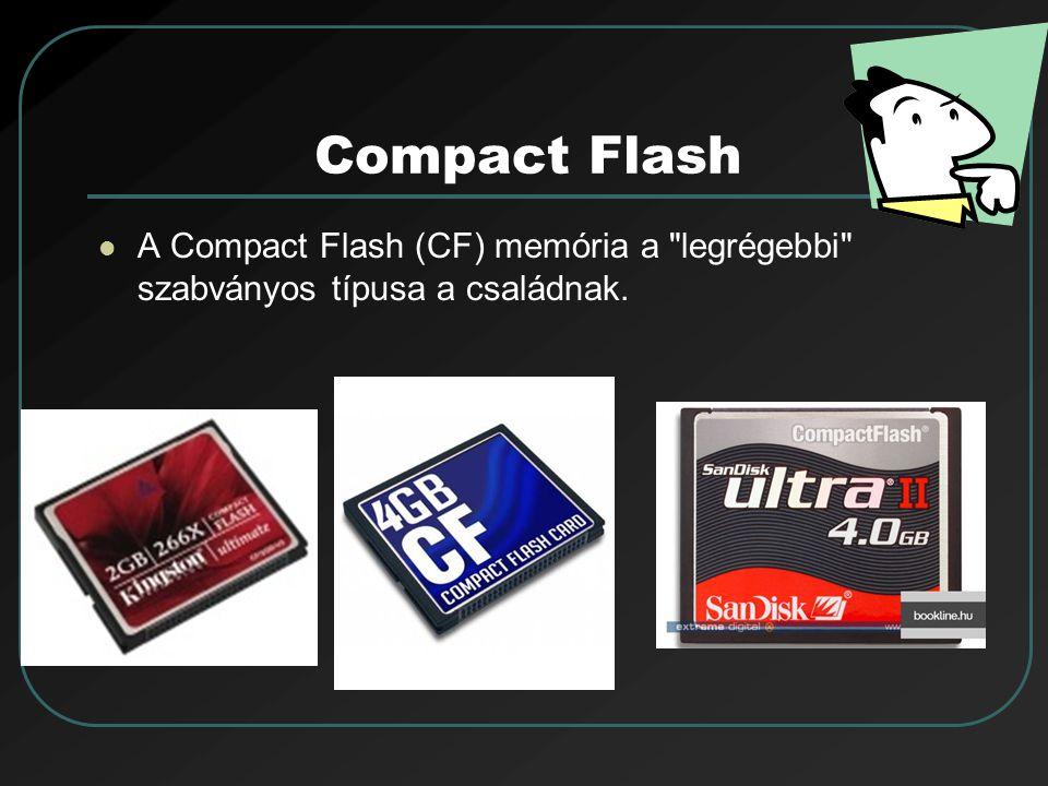 Compact Flash A Compact Flash (CF) memória a