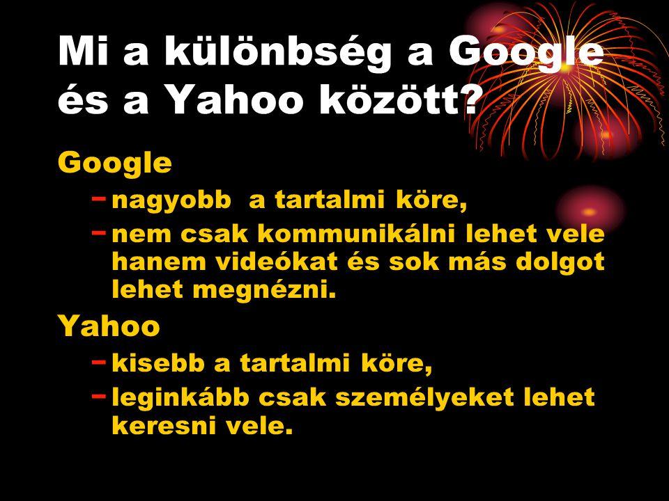 Mi a különbség a Google és a Yahoo között.