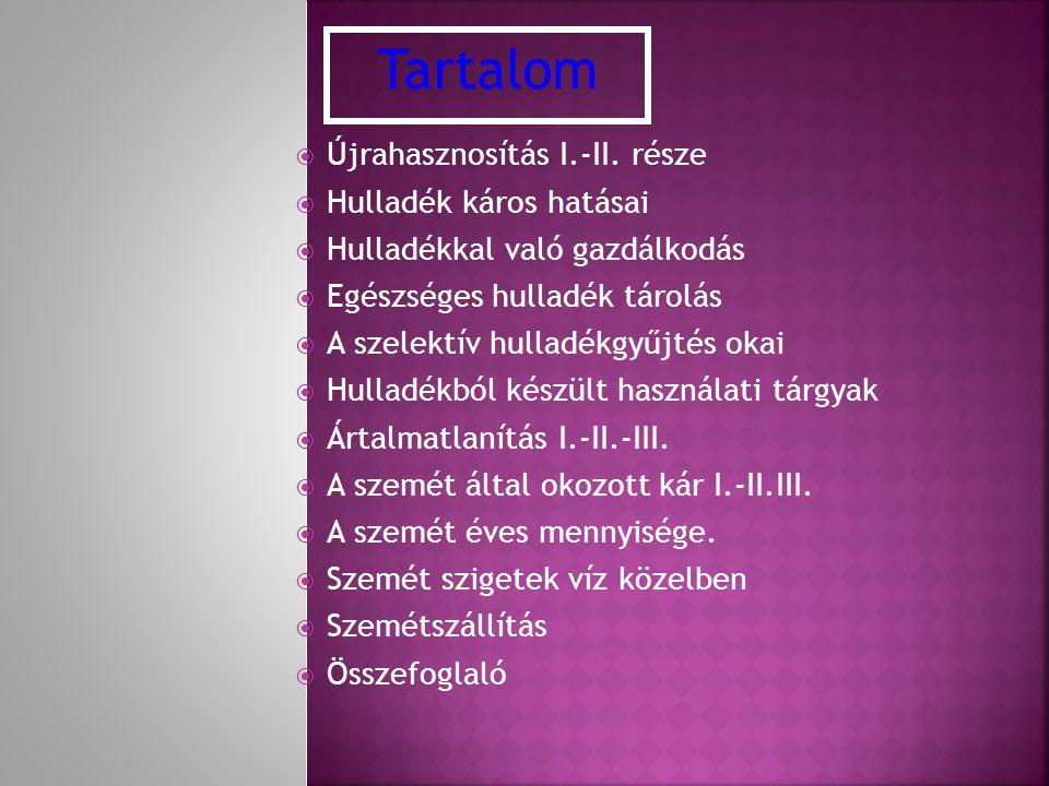 ÚÚjrahasznosítás I.-II.