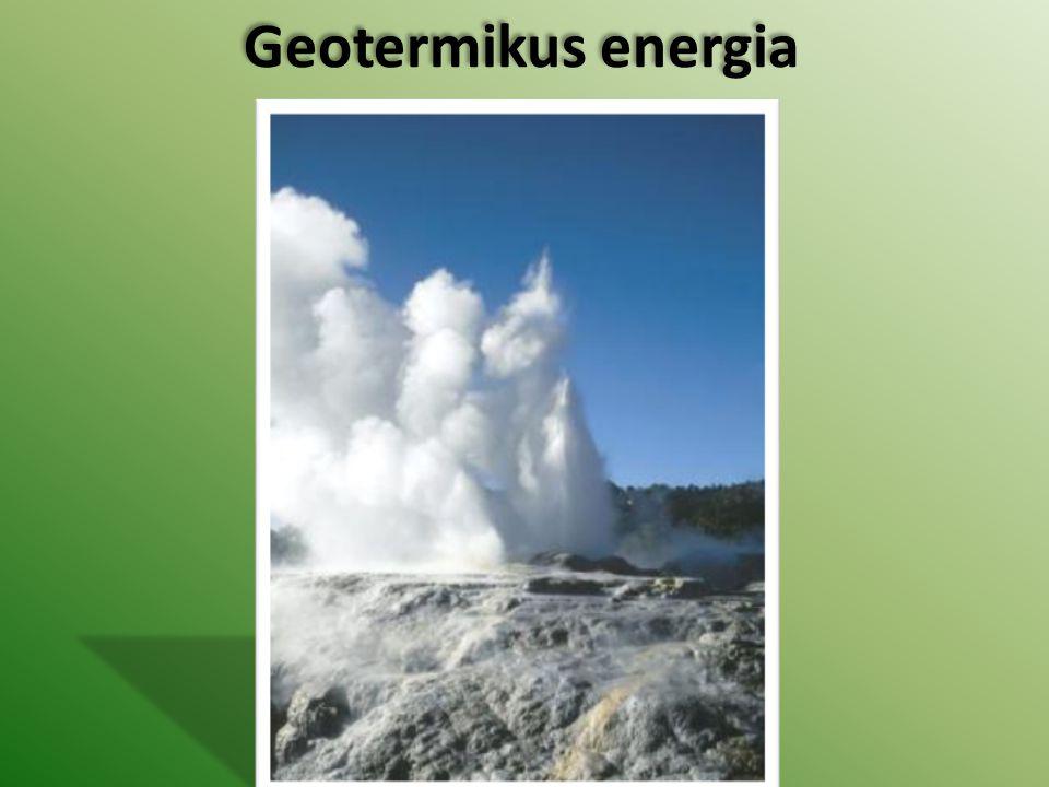 Geotermikus energia Geotermikus energia