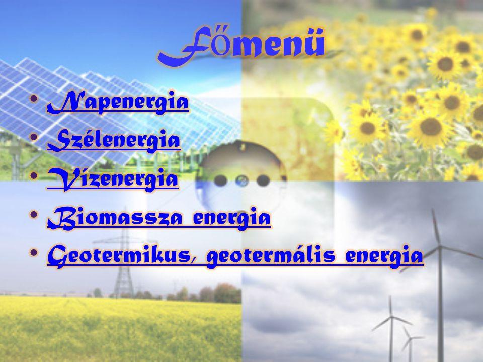 Milyen energia fajtákat is ismertünk meg ebből a bemutatóból.