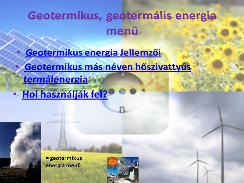 = geotermikus energia menü
