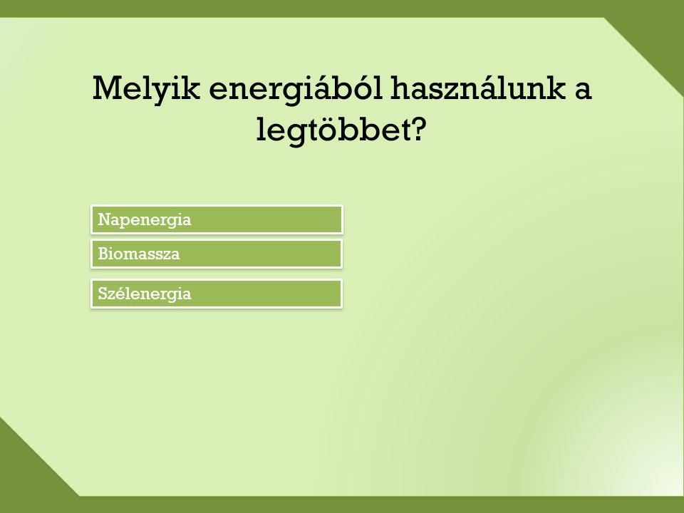 Teszt Mit nevezünk megújuló energiának.