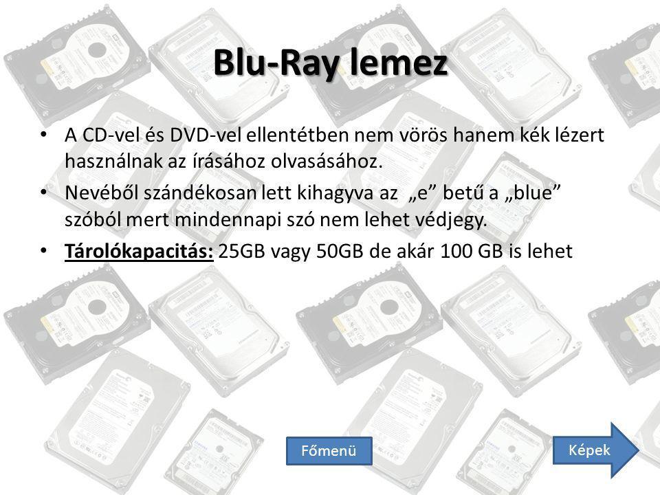 """Blu-Ray lemez A CD-vel és DVD-vel ellentétben nem vörös hanem kék lézert használnak az írásához olvasásához. Nevéből szándékosan lett kihagyva az """"e"""""""