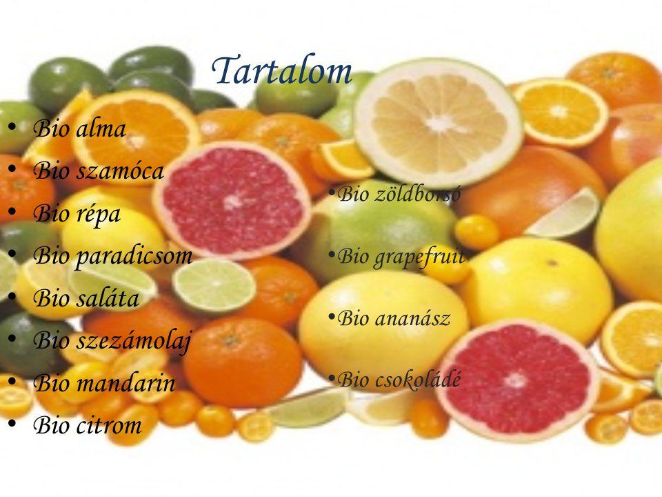 Tartalom Bio alma Bio szamóca Bio répa Bio paradicsom Bio saláta Bio szezámolaj Bio mandarin Bio citrom Bio zöldborsó Bio grapefruit Bio ananász Bio c