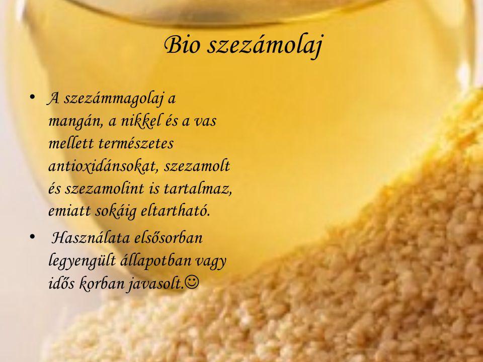 Bio szezámolaj A szezámmagolaj a mangán, a nikkel és a vas mellett természetes antioxidánsokat, szezamolt és szezamolint is tartalmaz, emiatt sokáig e