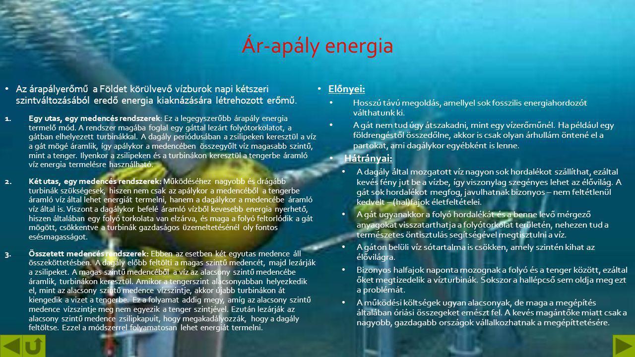 Geotermikus energia A geotermikus energia a Föld belső hőjéből származó energia. A Föld belsejében lefelé haladva kilométerenként átlag 30 °C- kal eme