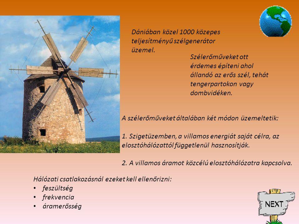 Szélenergia-hasznosítás: energiahasznosítási módszer, amely folyamatosan erős széljárású területeken, közvetlen munkavégzésre vagy elektromos energia