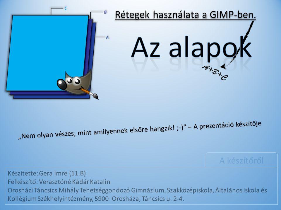 Rétegek használata a GIMP-ben.
