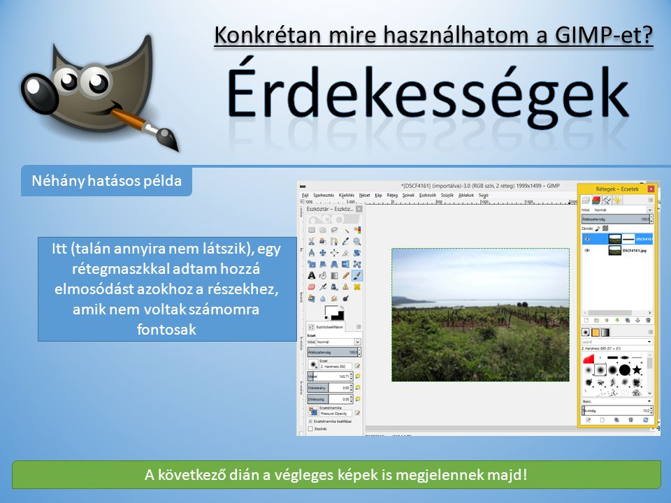 Konkrétan mire használhatom a GIMP-et.