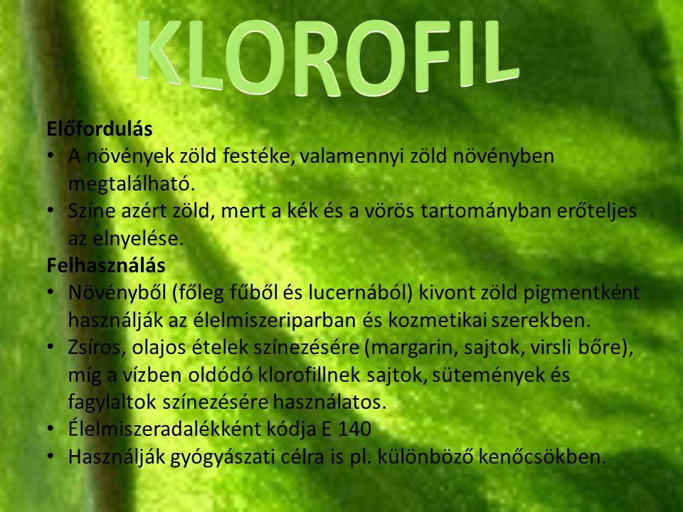 Előfordulás A növények zöld festéke, valamennyi zöld növényben megtalálható. Színe azért zöld, mert a kék és a vörös tartományban erőteljes az elnyelé