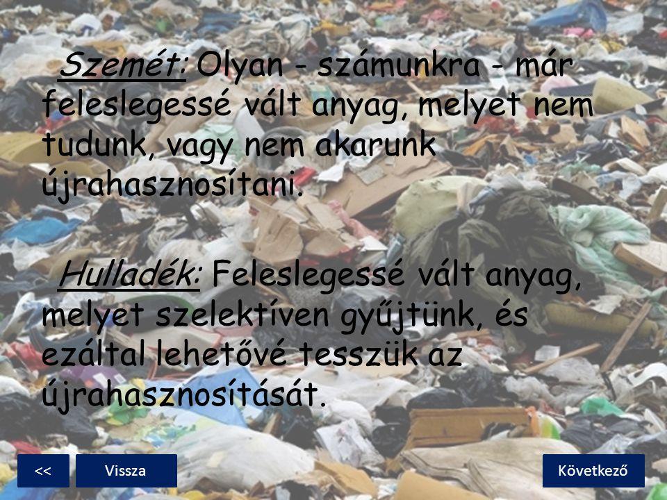 Megkülönböztetjük a lakosság, az ipar és más szektorok által előállított hulladékot; valamint a biológiailag lebomló, biológiailag le nem bomló, és az élővilágra káros hatást is kifejtő veszélyes hulladékokat.