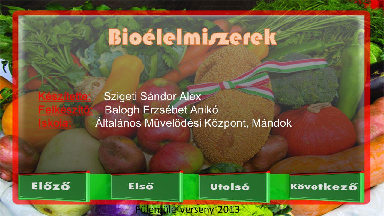 Fülemüle verseny 2013 Tudományos adatok egyelőre nem igazolják, hogy a bioélelmiszerek rendszeres fogyasztása mennyire pozitívan befolyásolja az ember egészségi állapotát.