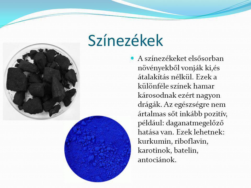 Színezékek A színezékeket elsősorban növényekből vonják ki,és átalakítás nélkül. Ezek a különféle színek hamar károsodnak ezért nagyon drágák. Az egés