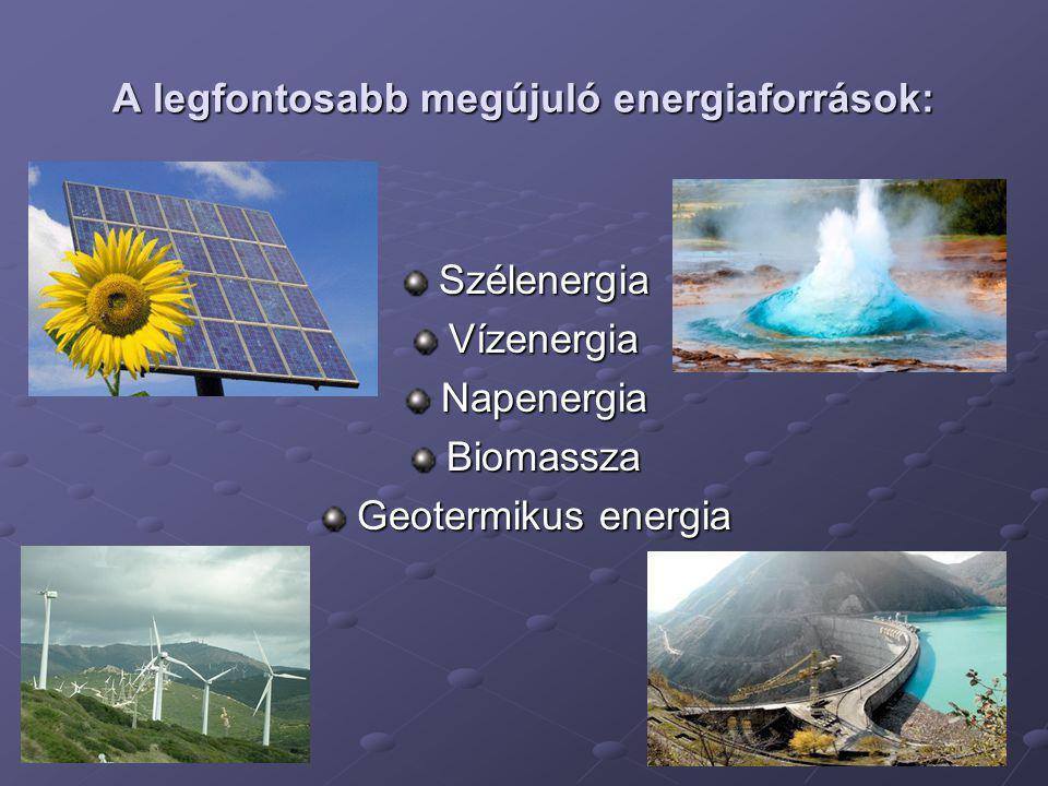 A megújuló energiaforrások jelentősége A megújuló energiaforrások jelentősége, hogy alkalmazásuk nem rombolja a környezetet, ugyanakkor nem is fogják vissza az emberiség fejlődési lehetőségeit.