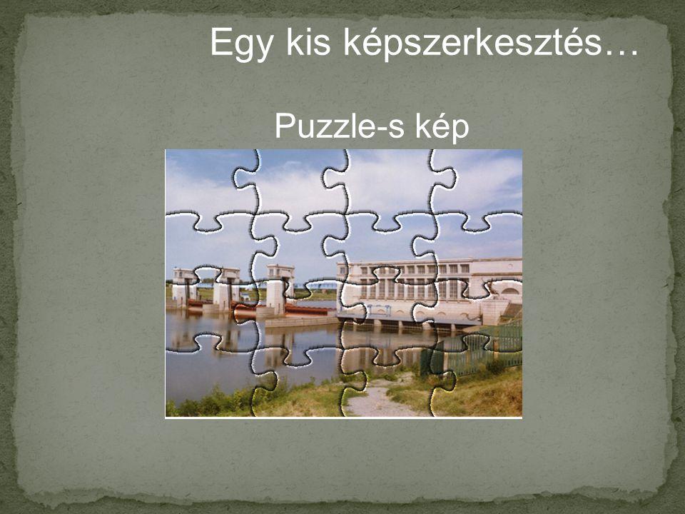 Egy kis képszerkesztés… Puzzle-s kép