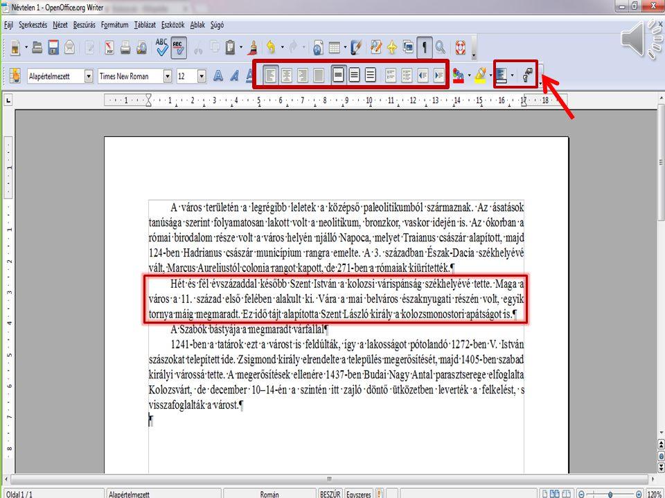 Formázás eszköztár/ Számozás be/ki ikon / Felsorolás és számozás eszköztár
