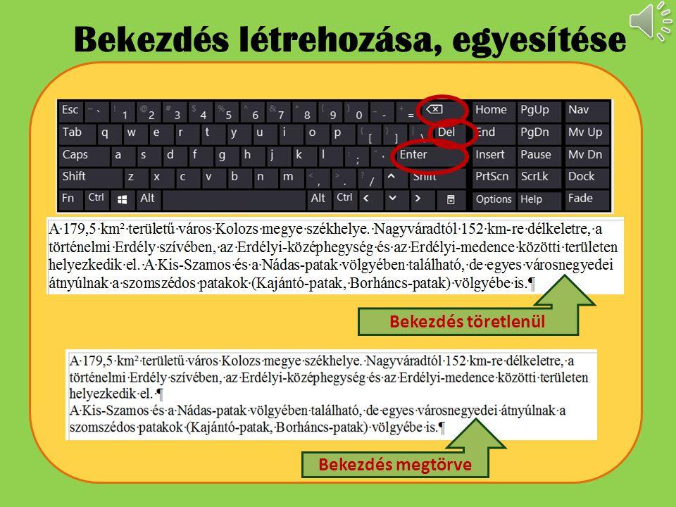 Tabulátorok Formátum menü / Bekezdés pont / Tabulátorok fül