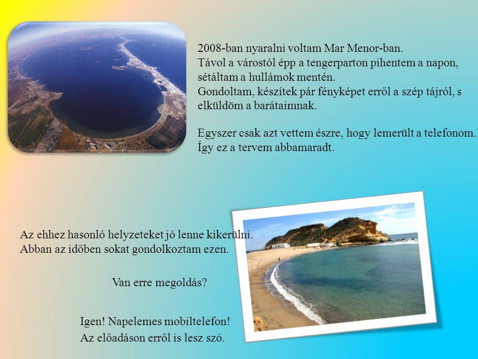 2008-ban nyaralni voltam Mar Menor-ban.