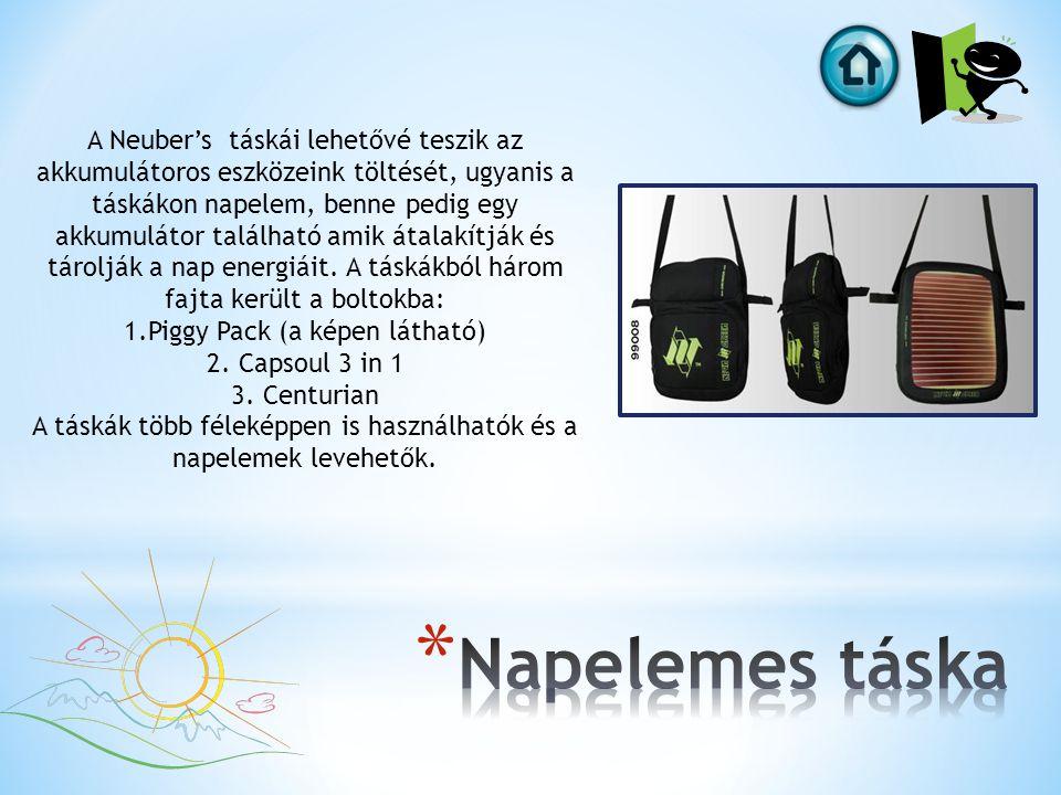 A Neuber's táskái lehetővé teszik az akkumulátoros eszközeink töltését, ugyanis a táskákon napelem, benne pedig egy akkumulátor található amik átalakítják és tárolják a nap energiáit.