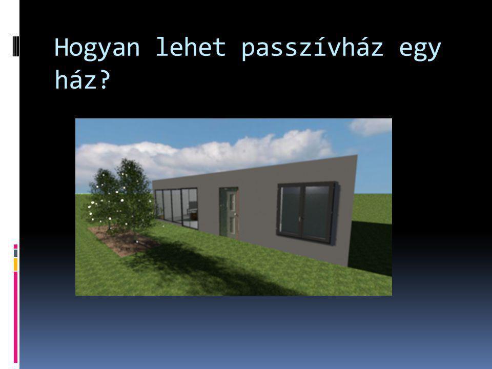 Hogyan lehet passzívház egy ház?
