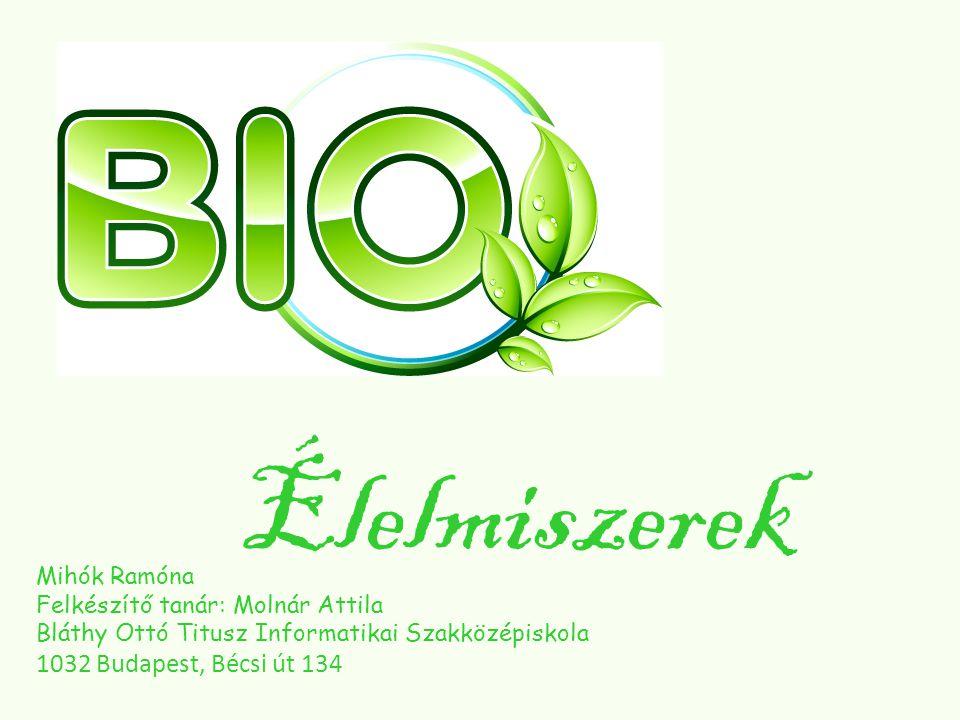 Mitől is Bio a Bio.