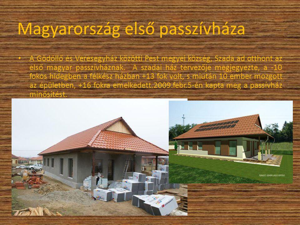 Magyarország első passzívháza A Gödöllő és Veresegyház közötti Pest megyei község, Szada ad otthont az első magyar passzívháznak. A szadai ház tervező
