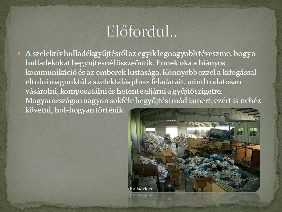 A szelektív hulladékgyűjtésről az egyik legnagyobb téveszme, hogy a hulladékokat begyűjtésnél összeöntik. Ennek oka a hiányos kommunikáció és az ember