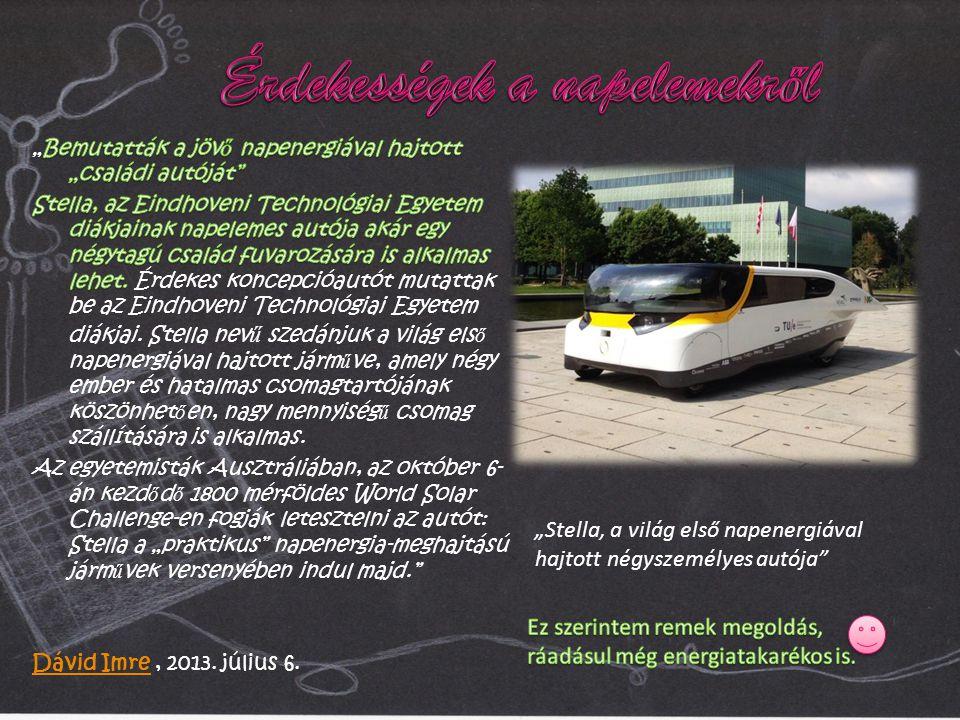 """""""Stella, a világ első napenergiával hajtott négyszemélyes autója"""