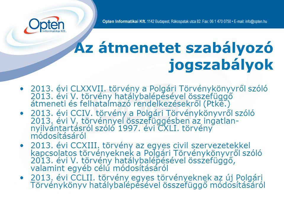 2013. évi CLXXVII. törvény a Polgári Törvénykönyvről szóló 2013. évi V. törvény hatálybalépésével összefüggő átmeneti és felhatalmazó rendelkezésekről
