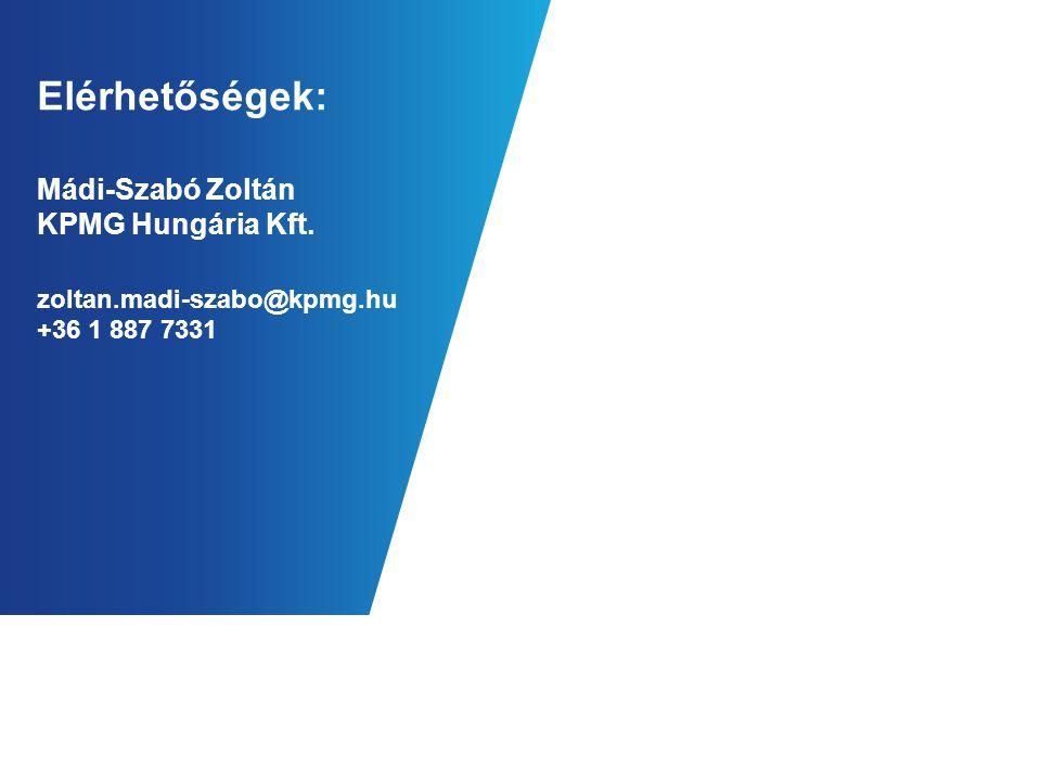 Elérhetőségek: Mádi-Szabó Zoltán KPMG Hungária Kft. zoltan.madi-szabo@kpmg.hu +36 1 887 7331