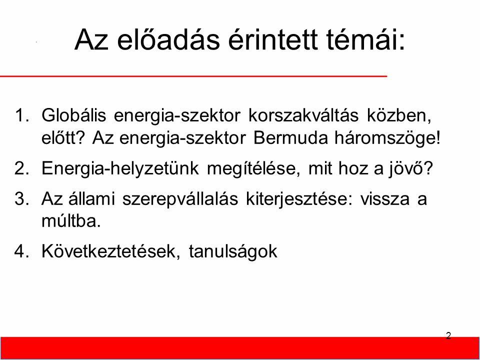 """Magyarország nem """"energiafaló ."""