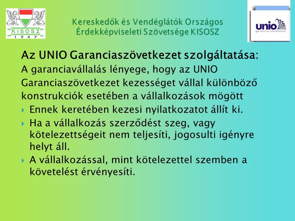 Az UNIO Garanciaszövetkezet szolgáltatása: A garanciavállalás lényege, hogy az UNIO Garanciaszövetkezet kezességet vállal különböző konstrukciók eseté