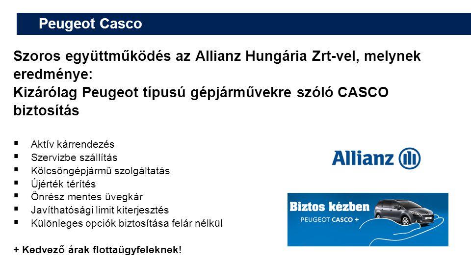 Peugeot Casco Szoros együttműködés az Allianz Hungária Zrt-vel, melynek eredménye: Kizárólag Peugeot típusú gépjárművekre szóló CASCO biztosítás  Akt
