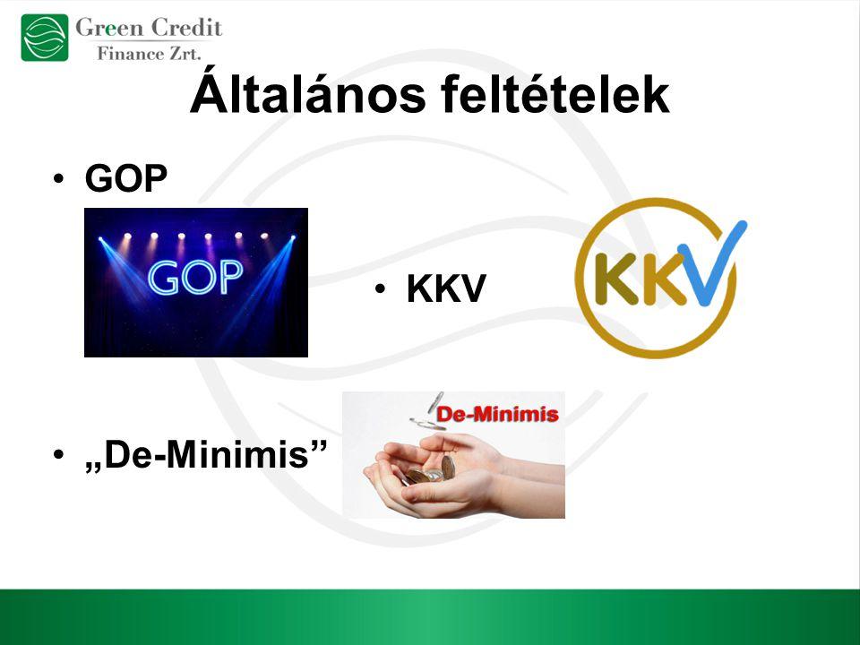 """Általános feltételek GOP KKV """"De-Minimis"""""""