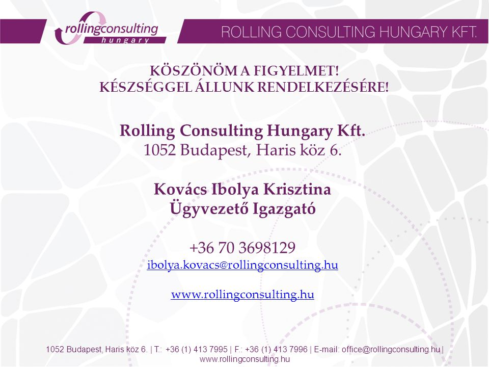 Rolling Consulting Hungary Kft Budapest, Haris köz 6.