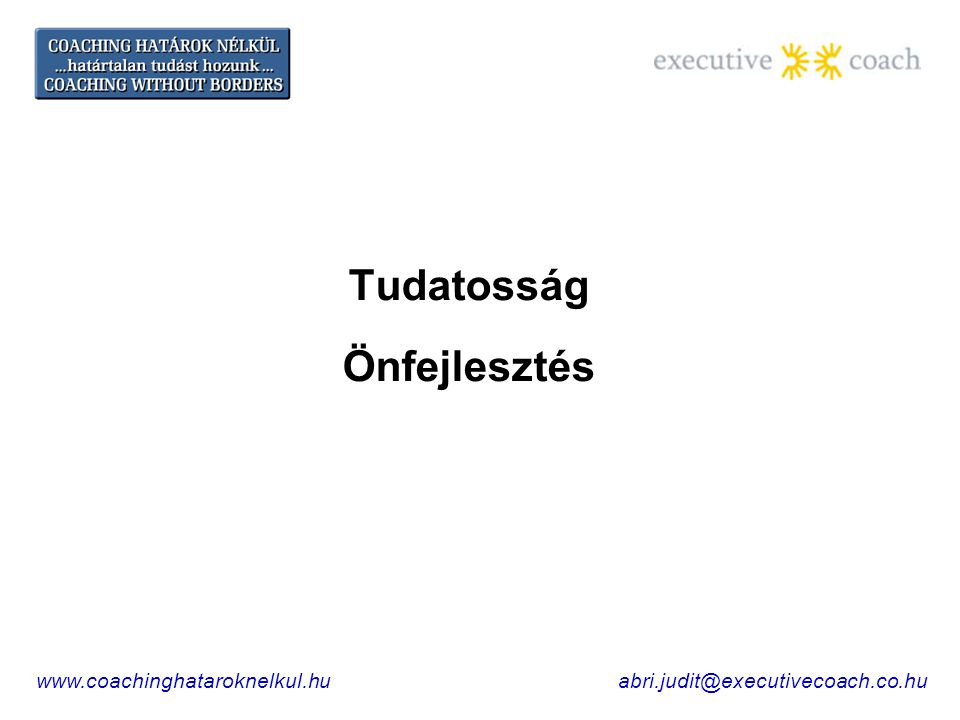 Minden megszólalás egy értékesítési lehetőség www.coachinghataroknelkul.huabri.judit@executivecoach.co.hu