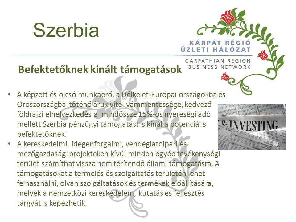 Szerbia A képzett és olcsó munkaerő, a Délkelet-Európai országokba és Oroszországba töténő árukivitel vámmentessége, kedvező földrajzi elhelyezkedés a mindössze 15%-os nyereségi adó mellett Szerbia pénzügyi támogatást is kínál a potenciális befektetőknek.