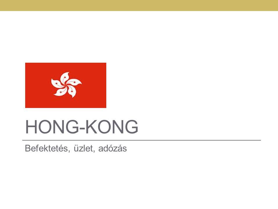 HONG-KONG Befektetés, üzlet, adózás