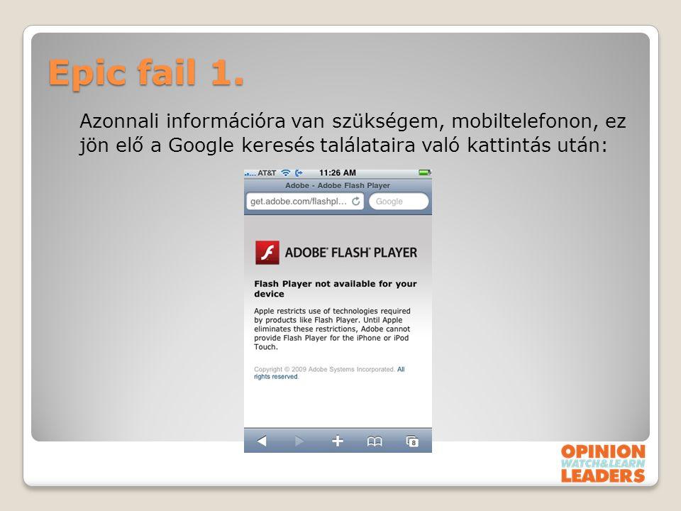 Epic fail 1. Azonnali információra van szükségem, mobiltelefonon, ez jön elő a Google keresés találataira való kattintás után:
