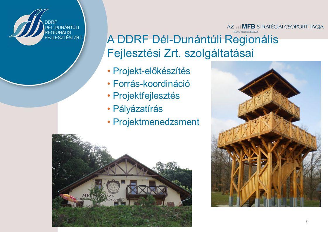A DDRF Dél-Dunántúli Regionális Fejlesztési Zrt.termékei 7 1.