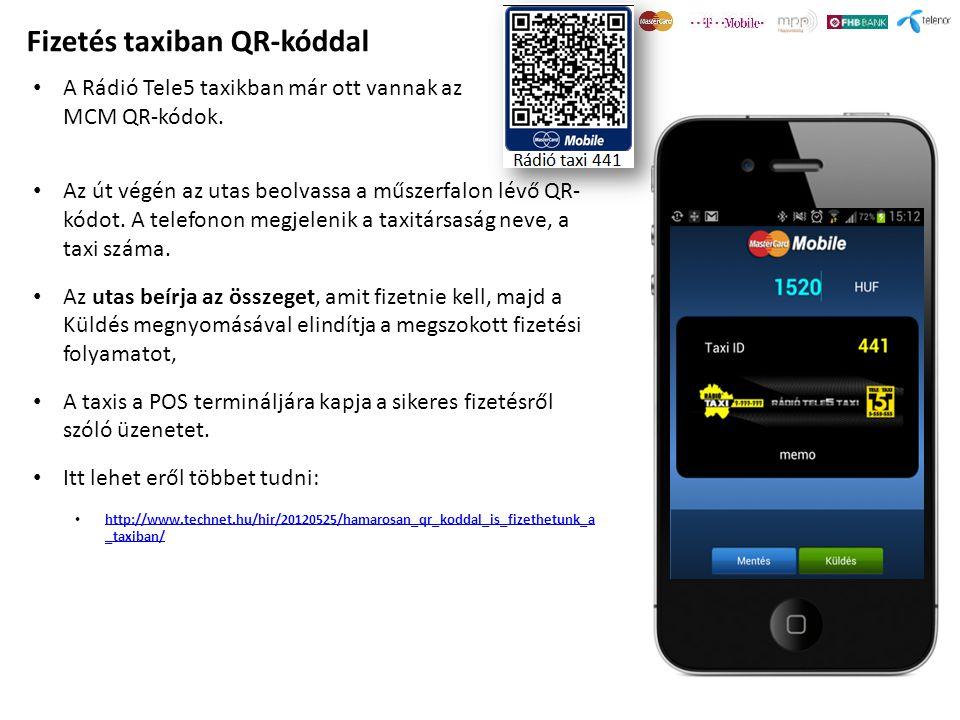 Fizetés taxiban QR-kóddal Az út végén az utas beolvassa a műszerfalon lévő QR- kódot. A telefonon megjelenik a taxitársaság neve, a taxi száma. Az uta