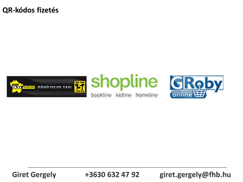 QR-kódos fizetés Giret Gergely+3630 632 47 92 giret.gergely@fhb.hu